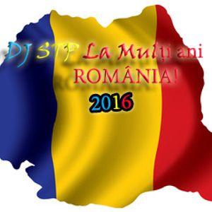 DJ STP - LA MULȚI ANI ROMANIA