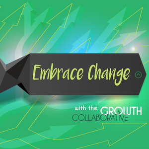 Embrace Change - Entrepreneurs Are Juvenile Delinquents - July 27, 2016