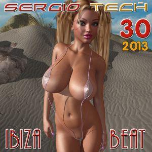 SERGIO TECH - Ibiza Beat - Week 30 (2013) Tech House