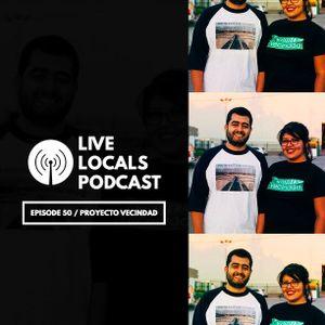 Episode 50 - Proyecto Vecindad