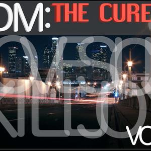 LoveSick & KillJoy's: EDM: The Cure Vol.1