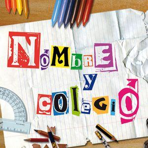 Nombre y Colegio - 27/07/2012