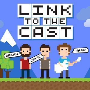 Link To The Cast: E3 2016 Preview Spectacular!