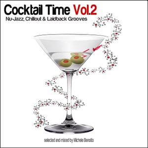 Cocktail Time Vol.2 - selected and mixed by Michele Benotto