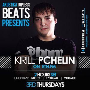 Kirill Pchelin (1 hour) - Akustika Topless Beats 85 - April 2015