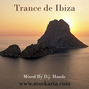 Trance de Ibiza (2000) - Mixed By D.j. Hands (Muskaria)