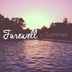 Farewell To Summer