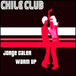 Jorge Caler - Warm Up ! @ Chile Club (25.07.2009)