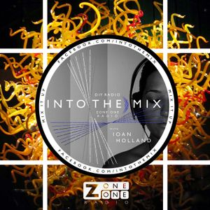 INTO THE MIX with Ioan Holland // ANIMAL ATTRACTION // ZoneOneRadio