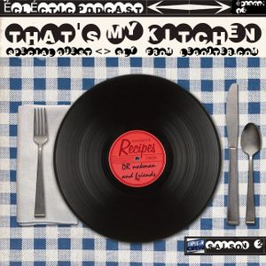 """""""That's my kitchen """"> épisode 12 feat Selector Del Camping"""