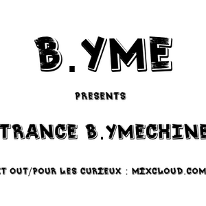 B.YME Presents Trance B.YMEchine 035