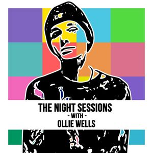 The Night Sessions 27/06/17