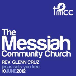 Rev. Glenn Cruz - Jesus Sets You Free [06/10/2012]