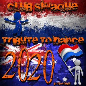 Club Swaque Tribute to Dance 2020