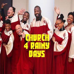 Church 4 rainy days!