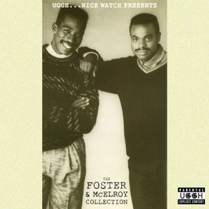 The Foster & McElroy Collection (Presented By Uggh...Nice Watch)