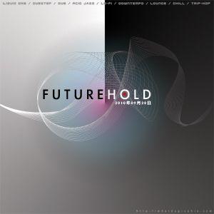 2010年10月08日 Future Hold