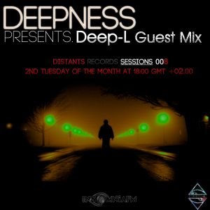 Deep-L - Live Guest Mix at Distants Records Sessions 008 [08.02.2011) only on InsomniaFm