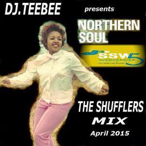 Northern Soul Shufflers Mix April 2015.