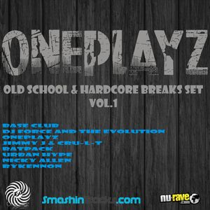 Oneplayz-Old Skool & Hardcore Breaks Vol.1
