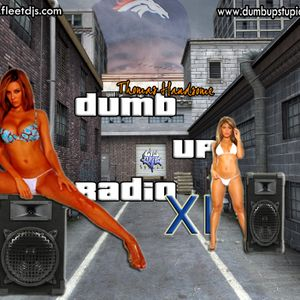 Thomas Handsome - Dumb Up! Radio No 11
