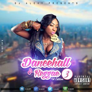 DJ ALEKY - DANCEHALL & REGGAE TBT EDITION VOL 3