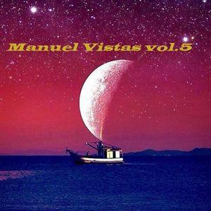 Manuel Vistas vol.5