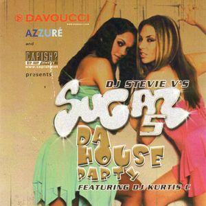 Dj Stevie V's SUGAR 5 - The House Party!
