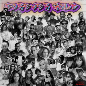 Forever Gold Mix (100 Greatest R&B & Hip-Hop songs) by Dj