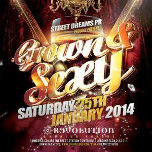 GROWN & SEXY   Sat 25th Jan @ Revolution America Sq EC3N 2LS   07939296977   221161D8
