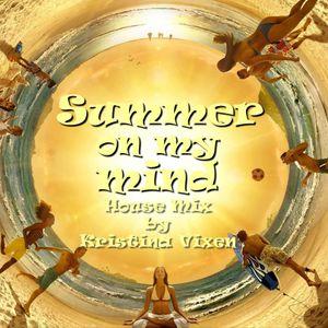 Kristina Vixen - Summer On My Mind (House Mix)