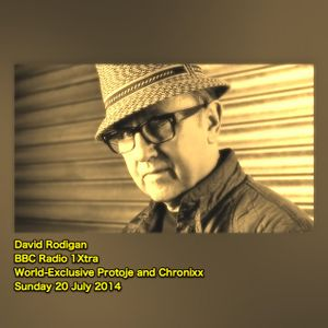 David Rodigan - BBC Radio 1Xtra - World-Exclusive Protoje and Chronixx - Sunday 20 July 2014