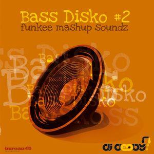 BASS DISKO #2 - urban mashup funk