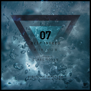Deep Indeed 07 with Luiz B (incl. Claes Rosen Guest Mix)