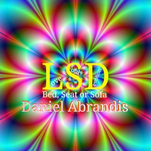 I need LSD (Love Soul Devotion)