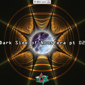 604th Region ## 006 - Dark Side of Noosfera pt 02