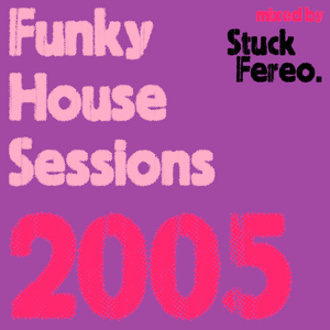 Funky House Sessions 2005
