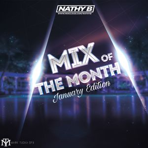 Mix Of the Month January Edition