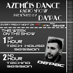 Azeméis Dance Radio Show - 25-03-2016 - Da'Pac - 1h - Tech House Session - 2h -Techno Session