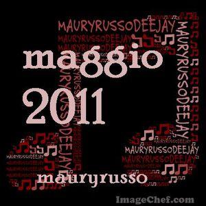 HOUSE maggio 2011 --- MauryRusso Dj