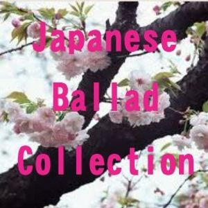 Japanese Ballad Collection