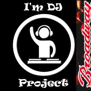 I'm DJ Project - Especial Broadway Dance Club
