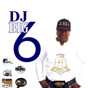 DJ Big 6 - In The Mix Vol. 15