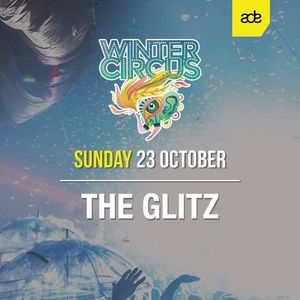 The Glitz at ADE 2016 - Thuishaven