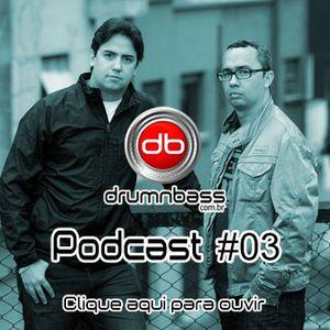 Drumnbass.com.br - PODCAST #03