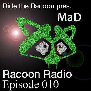 Ride the Racoon pres. Racoon Radio Episode 010 (14-06-2011)