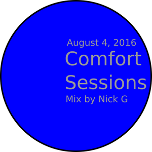 Comfort Sessions Mix - August 4, 2016