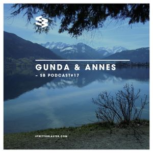 The Blast Podcast #17: FFiume presents Gunda & Annes