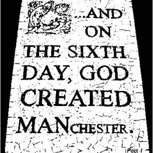 Manchester Is My Heaven (Part 1)