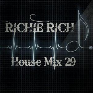 DJ RICHIE RICH HOUSE MIX 29